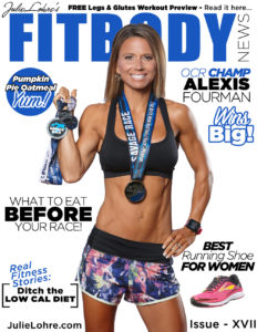 Fitness Magazine for Women by Julie Lohre - FITBODY News