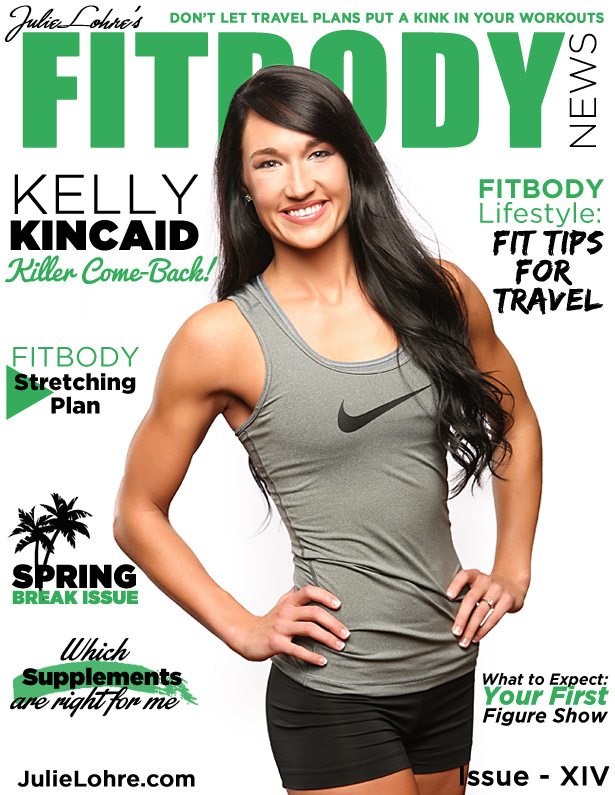 Julie Lohre's FITBODY News Magazine Spring Break - Kelly Kincaid
