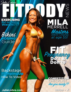 Julie Lohre's FITBODY News Magazine Issue X
