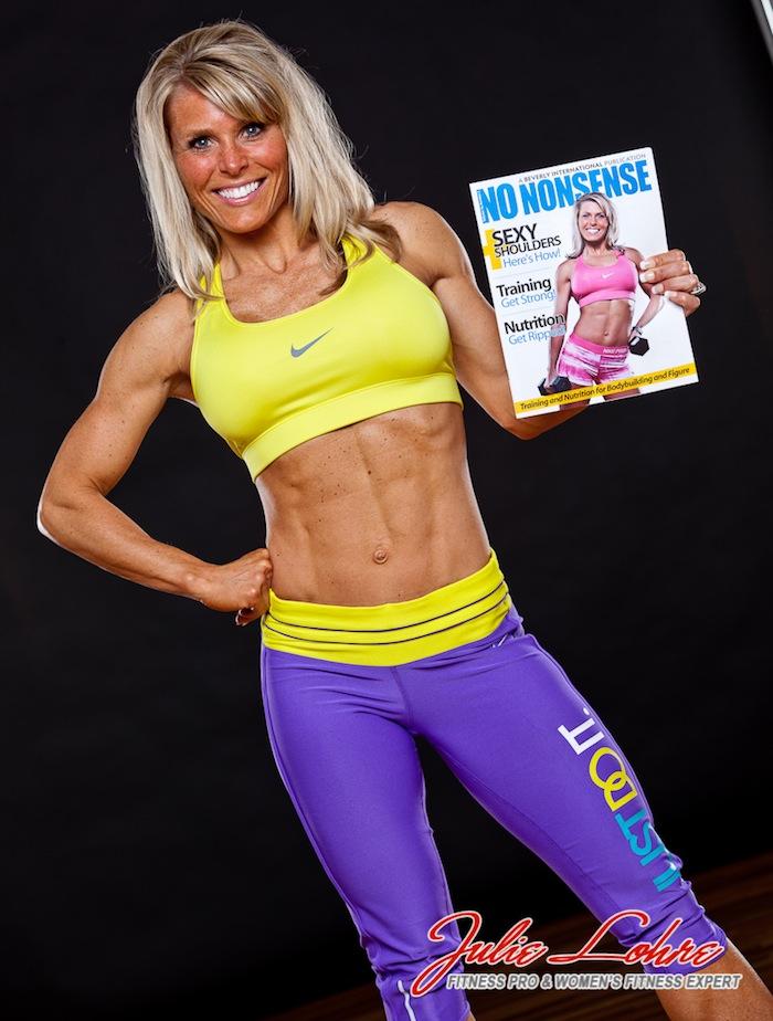 Julie Lohre FITBODY Profile Dawn Reichley No nonsense Magazine