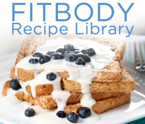 JulieLohre-FITBODY-RecipeLibrary