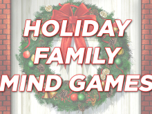 Holiday Family Mind Games