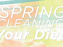 Spring Clean Your Diet…