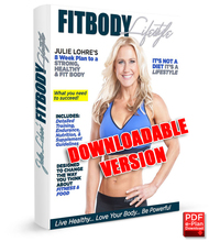 Julie Lohre\'s FITBODY Lifestyle eBook
