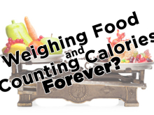 Weighing food and counting calories forever?