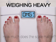 Weighing Heavy – How much does the scale matter?