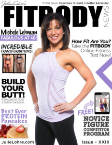 Julie Lohre's Fitbody News Magazine for Women